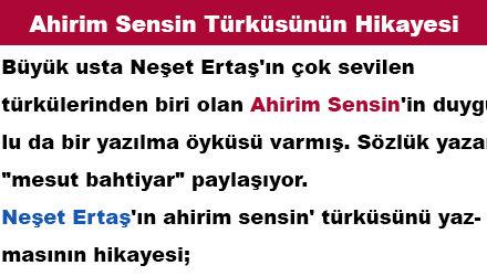 """""""Ahirim Sensin"""" Türküsünün Yazılma Hikayesi"""