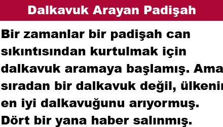 Dalkavuk Arayan Padişah