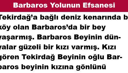 Barbaros Yolunun Efsanesi